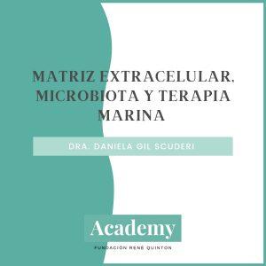 Matriz Extracelular, Microbiota y Terapia Marina